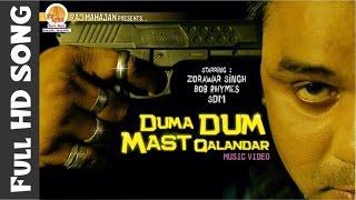 Duma Dum Mast Qalandar | Singer : SDM Ft. Bob Rhymes | Music : Raj Mahajan | Moxx Music