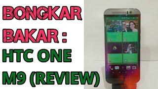 REVIEW: BONGKAR BAKAR HTC ONE M9 (INDONESIA)