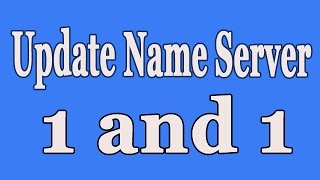 Update Name servers of 1 and 1 to a different hosting server | Name servers | 2015