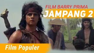 JAMPANG 2 | Barry Prima