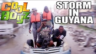Storm In Guyana - CoolBoyzTV