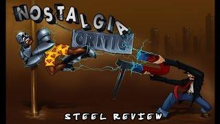 Steel - Nostalgia Critic