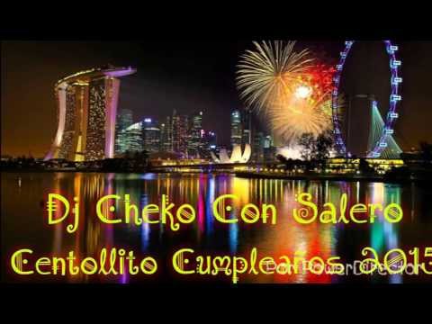 Xxx Mp4 Centollito Cumpleaos Feliz 2015 Yoana Y Eliseo Dj Cheko Con Salero 3gp Sex