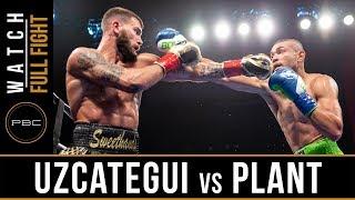 Uzcategui vs Plant FULL FIGHT: January 13, 2019 - PBC on FS1