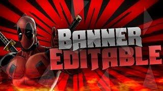 Speed Art♦Banner Editable♦De DeadPool♦para Photoshop Touch♦y Photo Editor♦