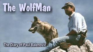 The Wolf Man -The Diary of Paul Balenovic (BBC 1998), Velebit