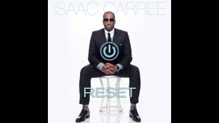 Isaac Carree - Right Now