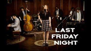 Last Friday Night - Katy Perry ('40s Jazz Vibes Style Cover) ft. Olivia Kuper Harris