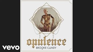 Brooke Candy - Bed Squeak
