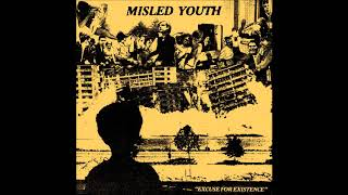 MISLED YOUTH - Excuse For Existence [USA - 2017]