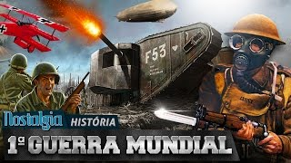 Download Primeira Guerra Mundial - Nostalgia História 3Gp Mp4
