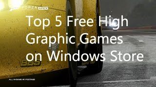 Top 5 Free High Graphics Games on Windows Store 2017