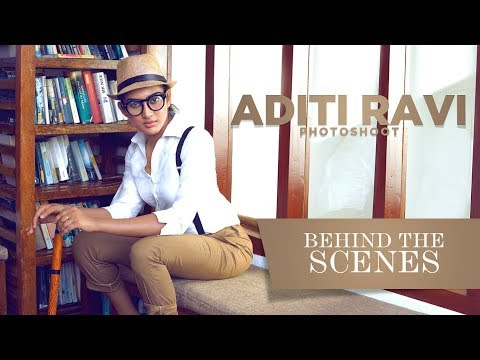 Aditi Ravi Photoshoot - Behind the Scenes