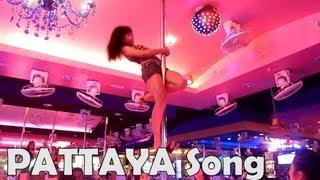 *** PATTAYA Song ***