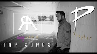 The PropheC Top Songs || Punjabi Hits || 2018
