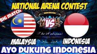 LIVE ARENA KONTES !! AYO DUKUNG TIM INDO - INDONESIA VS MALAYSIA   Mobile Legends 24 Maret 2018