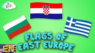 Flags and Countries of Europe (Eastern Europe) learning for Children and Toddlers (english)