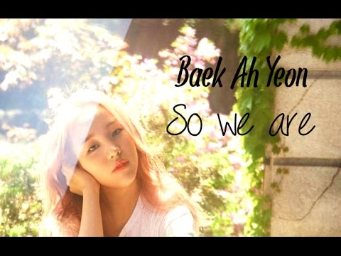 Baek Ahyeon - So we are [Sub. Esp + Han + Rom]