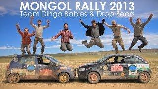 Mongol Rally 2013 - Team Dingo Babies & Drop Bears