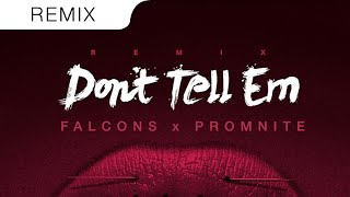 Jeremih - Don't Tell 'Em (Feat. YG) (Falcons & Promnite Trap Remix)