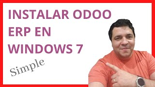 Curso de Odoo ( Open ERP ) Español - Clase 01 - Instalación en Windows 7 - Tutorial Gratis - Chile