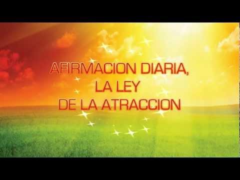 29 de Julio Afirmación Diaria Energía Positiva La Ley de la Atracción