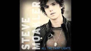 Steve Moakler - All the Faint Lights