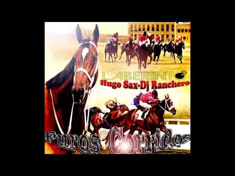 Puros Corridos De Caballos Grupo Laberinto Dj Ranchero Ft Hugo Sax 2013