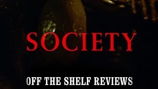 Society Review - Off The Shelf Reviews