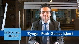 Zynga - Peak Games İşlemi