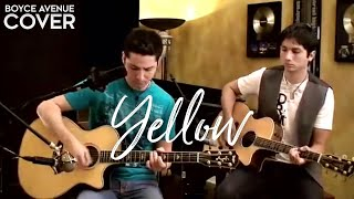 Coldplay  Yellow Boyce Avenue Acoustic Cover On Itunes  Spotify