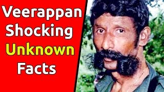 Most Shocking & Unknown Facts About Veerappan Life