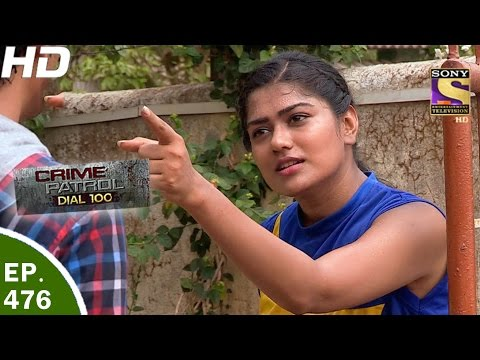 Xxx Mp4 Crime Patrol Dial 100 क्राइम पेट्रोल Ep 476 Jhajjar Murder Case 18th May 2017 3gp Sex