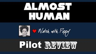 Almost Human Pilot Episode Review