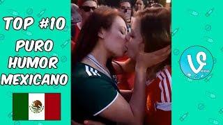TOP 10 | LOS MEJORES VIDEOS DEL HUMOR MEXICANO EN  EL MUNDIAL RUSIA 2018