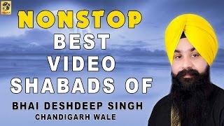 Best of Bhai Deshdeep Singh | Shabads | Gurbani | Non Stop Kirtan | Video | HD