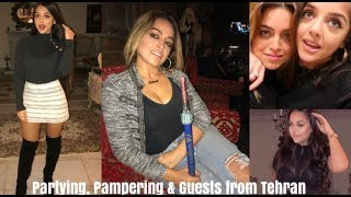 VLOG 13: PARTYING WITH MY SISTER + GUESTS FROM TEHRAN | persianbunny