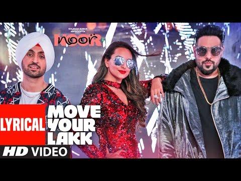 Xxx Mp4 Move Your Lakk Lyrical Video Song Noor Sonakshi Sinha Diljit Dosanjh Badshah T Series 3gp Sex