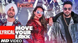 Move Your Lakk  Lyrical Video Song | Noor | Sonakshi Sinha & Diljit Dosanjh, Badshah | T-Series