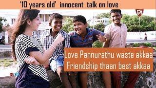 லவ் பண்ணுரதுலாம்  வேஸ்ட்க்கா  ப்ரண்ட்ஸ்தான் பெஸ்ட் innocent boys|Open Talk|Puthu Aayudham