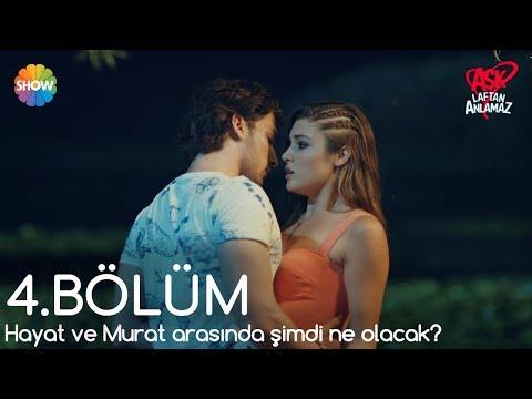 Xxx Mp4 Aşk Laftan Anlamaz 4 Bölüm Sonu Hayat Ve Murat Arasında şimdi Ne Olacak 3gp Sex