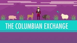 The Columbian Exchange: Crash Course World History #23