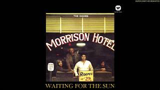 The Doors - Waiting For The Sun (Enhanced 24bit), [Super 24bit HD Remaster], HQ