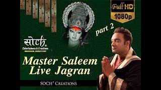 Master Saleem Live Jagran Delhi | Full HD  Part-II | SOCH Entertainers
