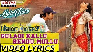 Gulabi Kallu Rendu Mullu Video Song With Lyrics - Govindudu Andarivaadele Songs