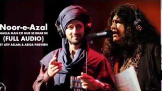 Atif aslam and abida parveen new kalam ,noor-e- azal