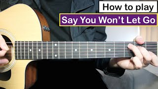 James Arthur - Say You Won't Let Go | Guitar Lesson (Tutorial) Chords