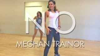 NO - Meghan Trainor (dance)
