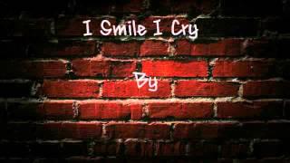 I Smile I Cry - Tyga, Lyrics
