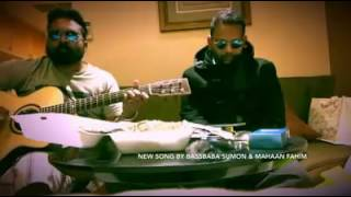A brand new song of Bassbaba Sumon and Mahan Fahim